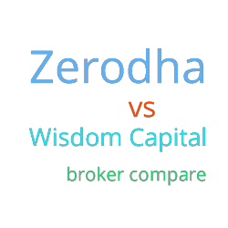 zerodha vs wisdom capital