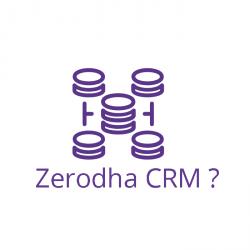 zerodha-crm